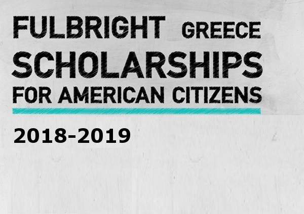 2018-2019 US Fulbright Scholarships to Greece